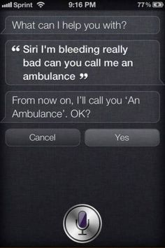 When you nearly died thanks to her sass. | 29 Times Siri Was Actually A Bit Of A Dick