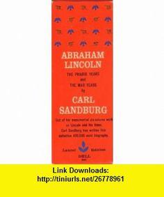 Carl Sandburgs Abraham Lincoln (3 Volume Set) Carl Sandburg ,   ,  , ASIN: B000LEI6J2 , tutorials , pdf , ebook , torrent , downloads , rapidshare , filesonic , hotfile , megaupload , fileserve