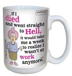 My WORK cup at its best!!!