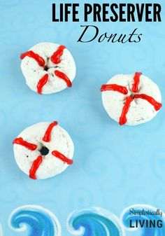 Learn How to Make these Life Preserver Donuts in time for Shark Week! Cute Food, Good Food, Yummy Food, Shark Cookies, Life Preserver, Salty Snacks, Party Themes, Party Ideas, Theme Parties