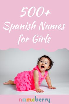 View our full list of Spanish baby names for girls