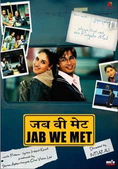 HINDI movie Jab We Met (2007) - a movie i always love to watch