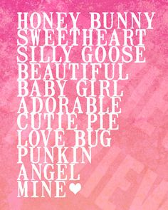 My Girls Nicknames. Funny thing is. we call her 6 of these names on this list! Southern Baby Names, Southern Sayings, Southern Girls, Southern Comfort, Southern Charm, Southern Belle, My Little Girl, Little Princess, Baby Girl Nicknames