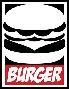 Obey Burger Art Print Graphic Design Illustration, Graphic Design Art, Burger Party, Fast Food Menu, Food Wallpaper, Burger And Fries, Quote Posters, Food Illustrations, Box Design