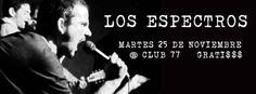 Los Espectros @ Club 77, Río Piedras #sondeaquipr #losespectros #club77 #riopiedras #sanjuan