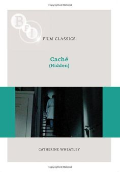 Cache (Hidden) (BFI Film Classics) by Catherine Wheatley http://www.amazon.co.uk/dp/1844573494/ref=cm_sw_r_pi_dp_31Nhwb1WCFG0H
