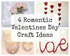 4 Romantic Valentines Day Craft Ideas