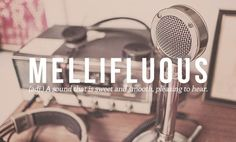 The most beautiful words in the English language (pictures) Most beautiful English words: mellifluous – a sound that is sweet and smooth, pleasing to hear The Words, Fancy Words, Weird Words, Cool Words, Beautiful Words In English, Most Beautiful Words, Pretty Words, Beautiful Beautiful, Beautiful Meaning