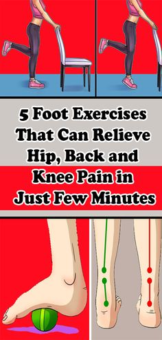 5 Foot Exercises That Can Relieve Hip Back and Knee Pain in Just Few Minutes - Real Time - Diet, Exercise, Fitness, Finance You for Healthy articles ideas Health And Beauty, Health And Wellness, Health Tips, Health Fitness, Holistic Wellness, Women's Health, Arthritis, Yoga, Foot Exercises