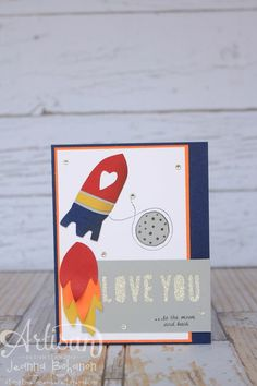 Love you to the Moon Pie and Back! Love you to the Moon, Stampin' Up! February Artisan Design Team Project Jeanna Bohanon