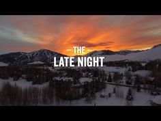 """The Late Night - Sun Valley, Idaho - YouTube 