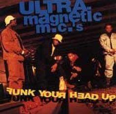 Ultramagnetic MCees - Funk Ya Head Up - 1992