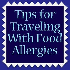 Have a kid with allergies?  Me too >>> Great tips on traveling with food allergies as safely as possible.