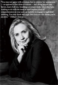 Yup!!!!   Someone needs to b saying more of this; whether u agree or not with her politics !
