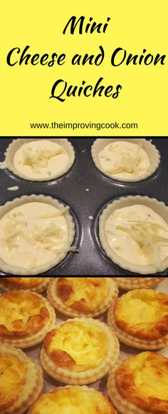 The Improving Cook- Mini Cheese and Onion Quiches. Perfect for buffets, afternoon tea and for party food. great to pop in kids' lunchboxes too.