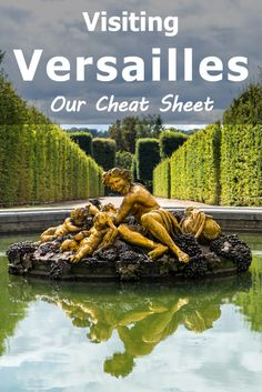 Visiting Versailles, France - Our cheat sheet with everything you need to know about visiting Versailles. How to get there, how much it costs and what to do to make the most of your visit to the palace and gardens.