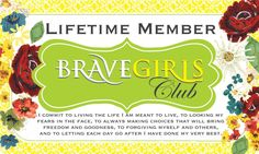 Your official Brave Girls Club lifetime membership card.