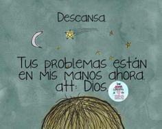 Descansa, tus problemas estan en manos de Dios /Frases ♥ Cristianas ♥