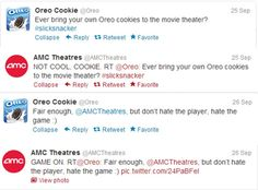 The best examples of hilarious customer service and brand interaction.  Oreo and AMC Theatres.