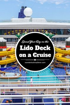 Top 5 Reasons to Spend Your Sea Day on the Lido Deck