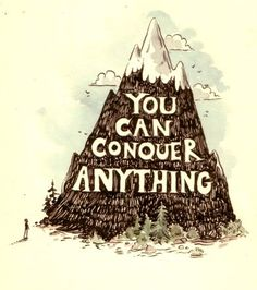 With Jesus you can conquer anything
