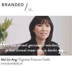 Mei Lin Ang / Eigenaar Frozz en Oodlz
