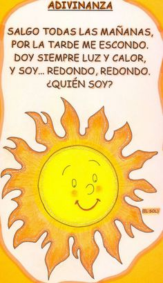 sol https://www.pinterest.com/gloriafebles/adivinanzas/