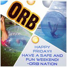 orbnation Jul 26, 01:14 AM  #TGIF @Orb Nation #weekendfun #getyourorbon @mantagram #smallbizlove