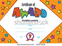 template child certificate to be awarded. vector for competition, art contest or sports winner. Kids Awards, School Frame, Award Certificates, My Works, Kindergarten, Preschool, Royalty Free Stock Photos, Presents, Templates
