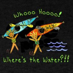 Kayak Buying Guide Kayak - Shop Whoohoo D Dark T-Shirt designed by MoonWink. Lots of different size and color combinations to choose from. Kayak Camping, Kayak Fishing, Trout Fishing, Fishing Tips, Kayak Adventures, New Adventures, Outdoor Adventures, Outdoor Fun, Outdoor Camping