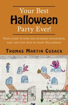 Your Best Halloween Party Ever!: Your Guide to « Delay Gifts