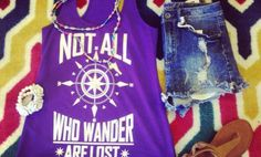Not all who Wander are lost!! Cute tanks at www.tritonboutique.com