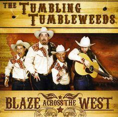 Tumbling Tumbleweeds - Blaze Across The West