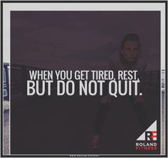 Photo the day  When you get tired rest but do not quit. . . . . . . . #NeverQuit #KeepGoing #Endurance # #mondaymotivation #inspiration #quote #lifestyle #getfit #tbt #training #run #runner #exercise #justdoit #instarun #Instafit #determination #fitspo #fitnessmodel #fitnessaddict #fitfam #photooftheday #mindset #triathlon #healthychoices #diet #eatclean #london #motivation #success