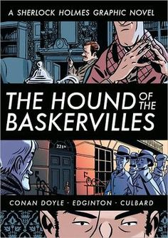 Graphic novel adaptation of Sir Arthur Conan Doyle's mystery in which Sherlock Holmes and Dr. Watson travel to the bleak wastes of Dartmoor, England to solve the mystery surrounding the late Sir Charles Baskerville and a ghostly hound. The hound of the Baskervilles : a Sherlock Holmes graphic novel / text adapted by Ian Edginton ; illustrated by I.N.J. Culbard. Toledo campus. Call number : PR 4622 .H6 .E34 2009