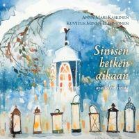 Anna-Mari Kaskinen: Sinisen hetken aikaan