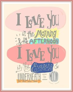 I Love You In The Morning poster print, baby girl nursery wall quote, hand lettered little girl room decor, Skidamarink child song art. Definitely need this. Kids love when I sing this song to them. The Words, Quotes To Live By, Me Quotes, Baby Love Quotes, Love Quotes For Kids, Quotes For Little Girls, Drawn Quotes, Quotes Kids, Quotes Images