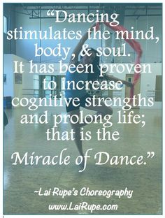 dancing stimulates the mind...