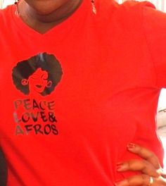 peace, love and afros. Natural hair themed shirt.