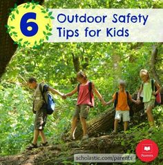 6 important outdoor safety tips for kids.