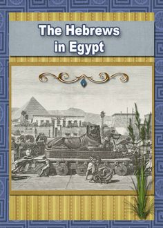 #Free #Bible Lessons & #Lapbooks: Exodus/Passover: Hebrews in Egypt Lesson