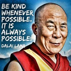 If you don't know how to be nice you are living a lousy life! #DalaiLama #quote