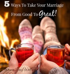 5 Ways to Take Your Marriage from Good to GREAT!