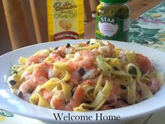 Welcome Home: Cilantro Lime Shrimp with Capers over Tagliatelle ...