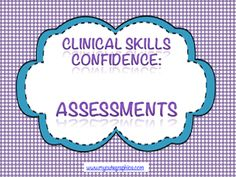 Clinical Skills Confidence: Assessments!