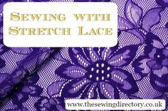 Techniques for sewing stretch lace