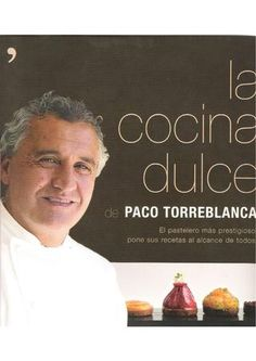 La Cocina dulce  Las recetas dulces Modern Cookbooks, Instant Cooker, Cake Videos, Food Decoration, Eclairs, Finger Foods, Le Cordon Bleu, Cake Cookies, Sushi At Home