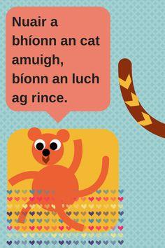 Irish Proverbs, Irish Language, Paddys Day, Cat Stickers, Real Friends, Primary School, Literacy, Ireland, Homeschool