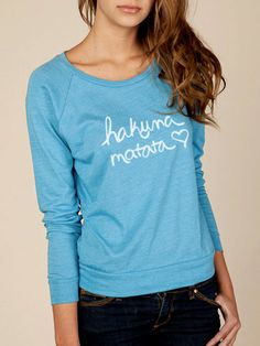 Hakuna Matata Organic Slouchy Long Sleeve Pullover by KindLabel, $34.00