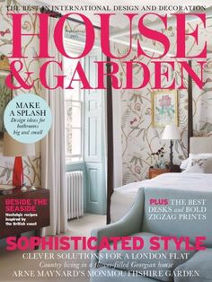 House And Garden UK September 2015 Issue- Design ideas for bathrooms big and small | The best desks and bold zigzag prints | Sophisticated Style.  #HouseandGardenUK #BathroomDesignIdeas #DeskDesigns #House #Garden